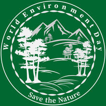 White Silhouettes Of Pine Trees And Mountains On Green Background. Text - World Environment Day, Save The Nature