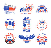 Set Of Patriotic Signs And Symbols. Vector Prints For 4th Of July With Quotes. Independence Day Design Elements In The Colors Of The US National Flag.