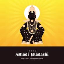 Ashadi Ekadashi Festival Of Lord Vitthal From Pandharpur Maharashtra India, Happy Ashadi Ekadashi Banner.