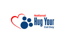National Hug Your Cat Day. Holiday Concept. Template For Background, Banner, Card, Poster, T-shirt With Text Inscription, Vector Eps 10