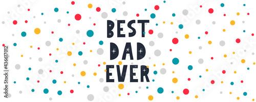 Valokuva Vector hand written quote best Dad ever