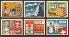 Switzerland Travel Landmark Retro Posters Of Swiss Tourism Vector Design. Flag Of Switzerland, Alps Mountain Matterhorn, Swiss Cheese And Wine, National Costumes, Guard, Grossmunster Church And Castle