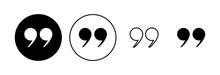 Quote Icon Set. Quotation Mark Symbol.