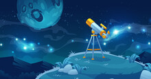Telescope For Space Exploration, Science Discovery And Astronomy Studying. Equipment For Watching Stars And Planets In Cosmos. Night Landscape With Glass On Tripod On Hill, Cartoon Vector Illustration