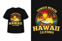 Venice Beach Hawaii California Merchandise Silhouette T-shirt Design