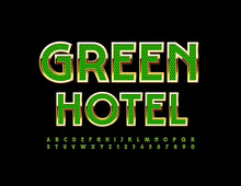 Vector Luxury Sign Green Hotel. Modern Bright Font. Creative Alphabet Letters And Numbers