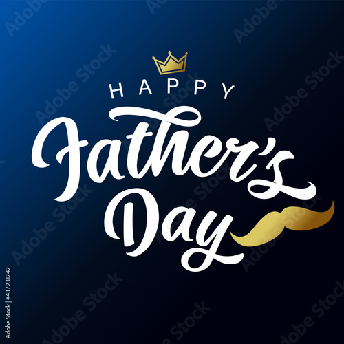 Happy Fathers Day white lettering with golden mustache and crown Fototapeta
