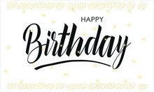 Happy Birthday Text. Exquisite Greeting Card, Banner.