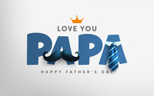 Father's Day Poster Or Banner Template With Mustache And Necktie On Gray Background.Greetings And Presents For Father's Day In Flat Lay Styling.Promotion And Shopping Template For Love Dad