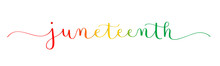 JUNETEENTH Colorful Vector Brush Calligraphy Banner Isolated On White Background