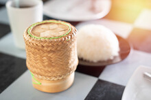 Hot Sticky Rice In A Rattan Canister Ready To Serve..It Is The Home Food Of Isan People In Thailand.