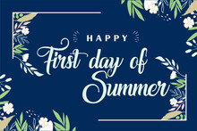 First Day Of Summer Holiday In June Celebrate