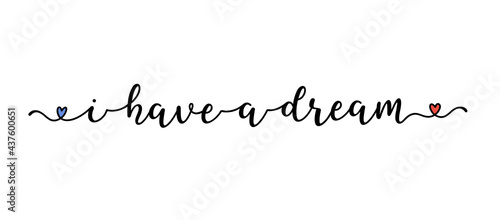 Canvastavla Hand drawn I HAVE A DREAM quote as banner or logo