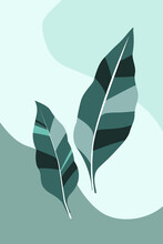 Exotic Tropical Leaves, Plants Against A Background Of Simple Shapes. Modern Minimalistic Abstract Art Poster, Postcard, Print. Vector Graphics.