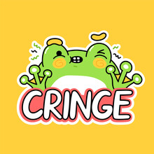 Cute Funny Frog. Cringe Quote. Vector Hand Drawn Cartoon Kawaii Character Illustration Icon. Funny Cartoon Toad Frog Cringe Mascot Character Concept