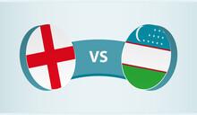 England Versus Uzbekistan, Team Sports Competition Concept.
