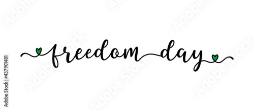 Fotografiet Hand sketched FREEDOM DAY word as banner