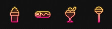 Set Line Ice Cream In Bowl, Waffle Cone, Chocolate Roll Cake And Lollipop. Glowing Neon Icon. Vector