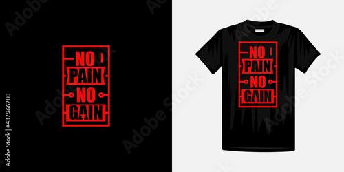 Fotografia No pain no gain typography t-shirt design