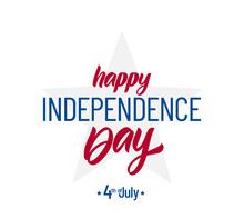Vector Illustration: Lettering Composition Of Happy Independence Day. 4th Of July