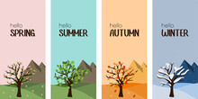 Vertical Four Season Banner Hello Spring, Summer, Autumn And Winter Tree. Outdoor Illustration Concept. Mountains On Background For Website.