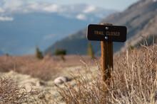 Trail Closed Sign In Beautiful Mountain Scene
