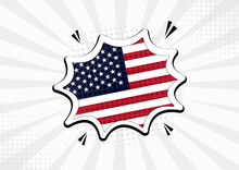 Artistic United States Of America Country Comic Flag Illustration. Abstract Flag Speech Bubble Pop Art Vector Background