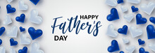 Happy Fathers Day. Banner Background With Lettering And Blue Hearts. Vector Illustration.