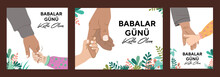 Happy Father's Day Greeting Card. Happy Illustration Of A Father And Daughter. Father And Son. Translate: Babalar Günü Kutlu Olsun.