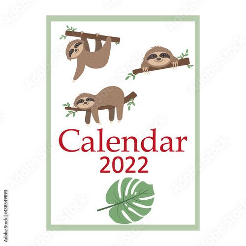Fototapeta premium Calendar for 2022 cute Sloth characters, color vector illustration in cartoon style