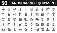 50 Icon Pack Of Landscaping Equipment Web Icons. Filled Glyph Icons Such As Cherry,sprinkler,tractor,tree,plant Pot,axe,garlic,bug. Vector Illustration