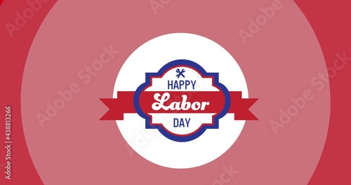 Digitally generated image of happy labor day text over round banner against pink background