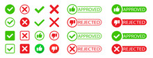 Approved And Rejected Set. Yes And No. Right And Wrong. Check Mark. Green Approval Sign Vector With Check Mark. Approved Or Certified Icon. Vector Illustration.