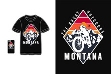 Montana The Great Outdoors,t-shirt Merchandise Silhouette Mockup Typography