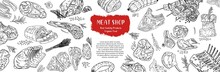Meat Top View Frame. Vector Illustration In The Style Of A Sketch. Engraved Design. Hand Drawn Illustration. Pieces Of Meat Design Template. A Booklet, Banner, Or Flyer Of A Butcher Shop Or Store.