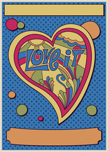 Love It! Hippie Art Psychedelic Poster, Heart, Rainbow, Floral Abstract Illustration