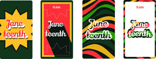 Juneteenth - June 19 - Social Media Stories Kit On White Background Devoted To Emancipation Of Those Who Had Been Enslaved In The United States. Holiday Celebrated Annually In The USA.