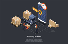 Vector Illustration. Delivery Timing, Warehouse Business Deadline. 3D Composition, Isometry, Cartoon Style And Writings. Storehouse Interior, Two People Working, Smarphone With Map, Clock And GPS