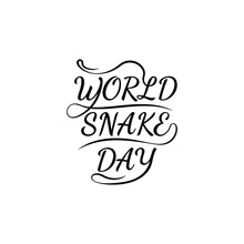 Abstract World Snake Day Lettering Holiday Background Vector Design Style Template For Invitation Greeting Card Poster Banner