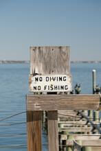 No Diving No Fishing Sign