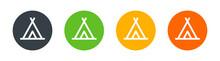 Tipi, Camp, Tent, Wigwam Icons Set On Round Shape Isolated On White Background.