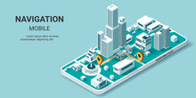 Maps And Navigation Online On Mobile Application, City Isometric Plan With Road And Buildings, World Map. Isometric Smart City Concept. 3d Vector Illustration