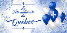 Quebec's National Holiday. Decorative French Typescript La Fete Nationale Du Quebec. Day Of Quebec Creative Congrats Concept. Isolated Graphic Design Template. St. Jean-Baptiste John The Baptist Day.