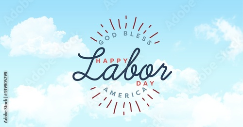 Happy labor day text against clouds in blue sky