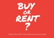 Leinwandbild Motiv Composition of buy or rent text in white on red background