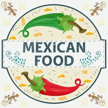 Banner Label Round Illustration In A Flat Design On The Theme Of Mexican Food Inscription Name Red And Green Hot Chili Pepper In A Circle