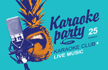 Music Poster Or Banner For Karaoke Party With Singing Pineapple, Microphone And Calligraphic Inscription On A Blue Background. Creative Vector Illustration. Suitable For Poster, Flyer, Invitation