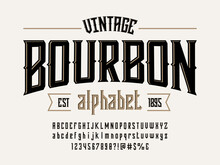 Vintage Whiskey And Bourbon Label Style Alphabet Design With Uppercase, Lowercase, Numbers And Symbols
