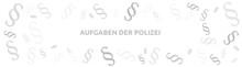 AUFGABEN DER POLIZEI. Grafik Für Die Themen: Recht Und Gesetz. Banner Mit Paragraphen-Symbol. Isoliert Freigestellt Vor Weißem Hintergrund. Minimalistisches Design.