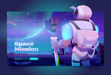 Space Missions Banner With Astronaut In Suit And Helmet On Alien Planet In Far Galaxy. Vector Landing Page Of Cosmos Exploration With Cartoon Illustration Of Cosmonaut In Spacesuit